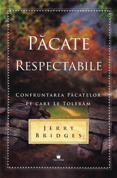 Pacate Respectabile - Jerry Bridges