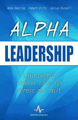 Alpha Leadership - Anne Deering, Robert Dilts, Julian Russell