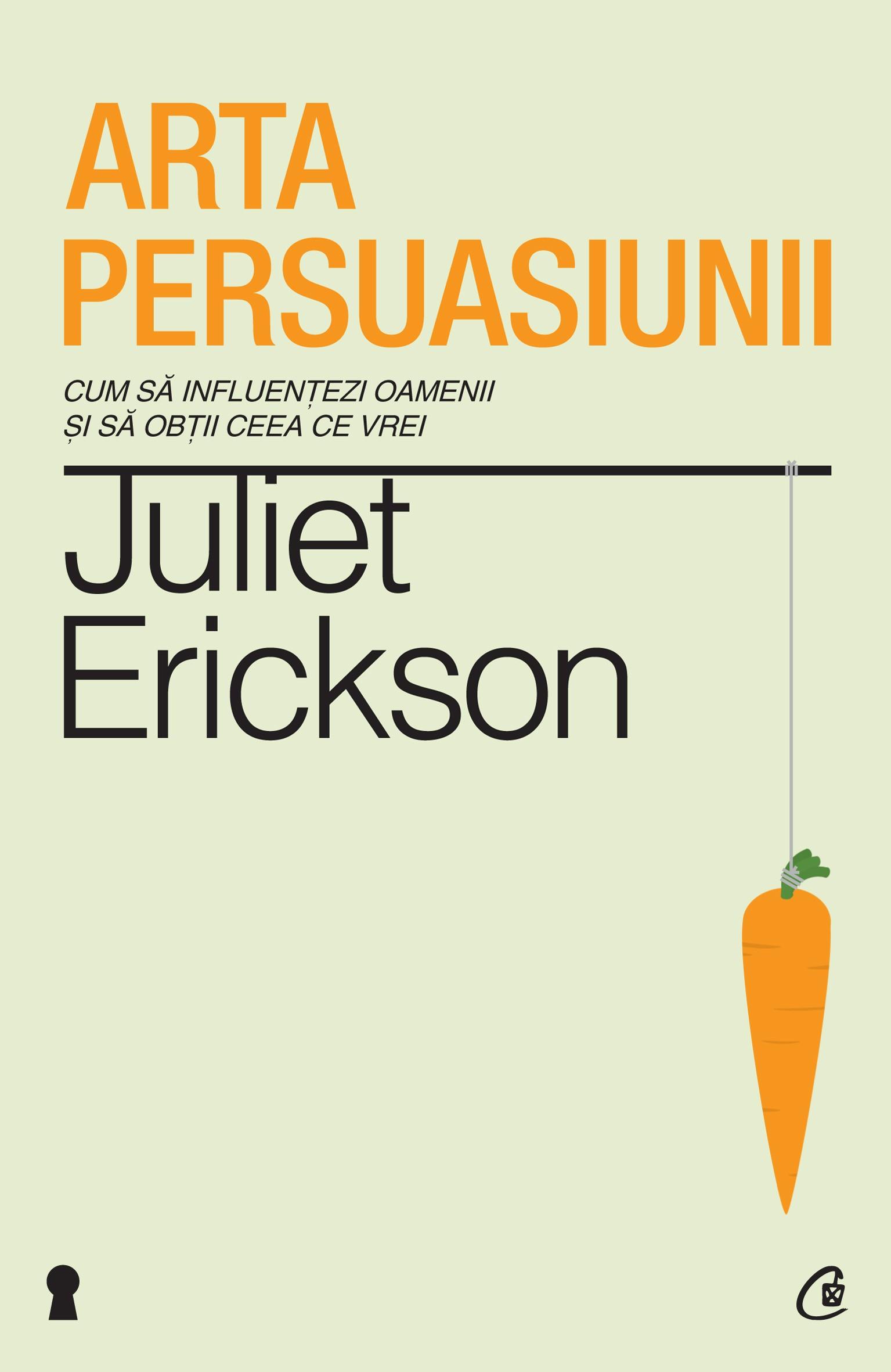Arta Persuasiunii. Ediţia A Ii-a