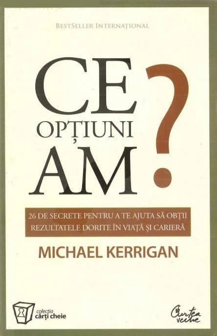 Ce opţiuni am? - Michael Kerrigan