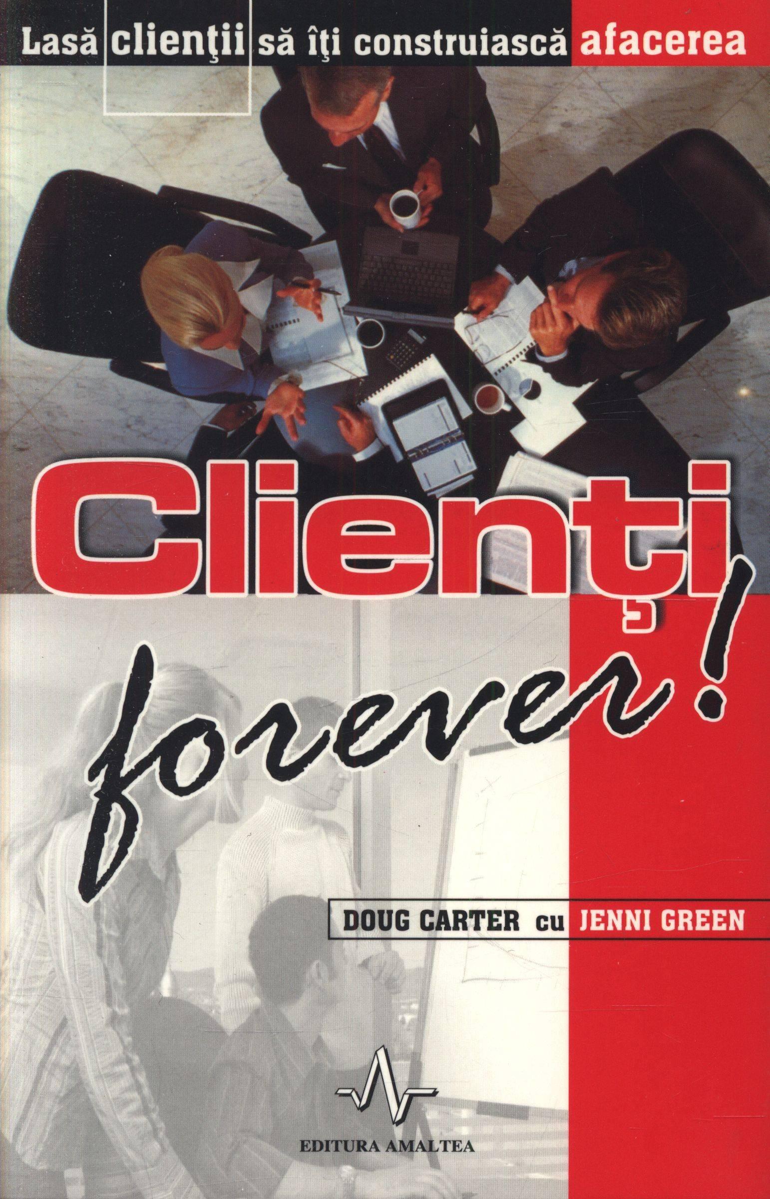Clienți Forever ! - Doug Carter  Jenni Green