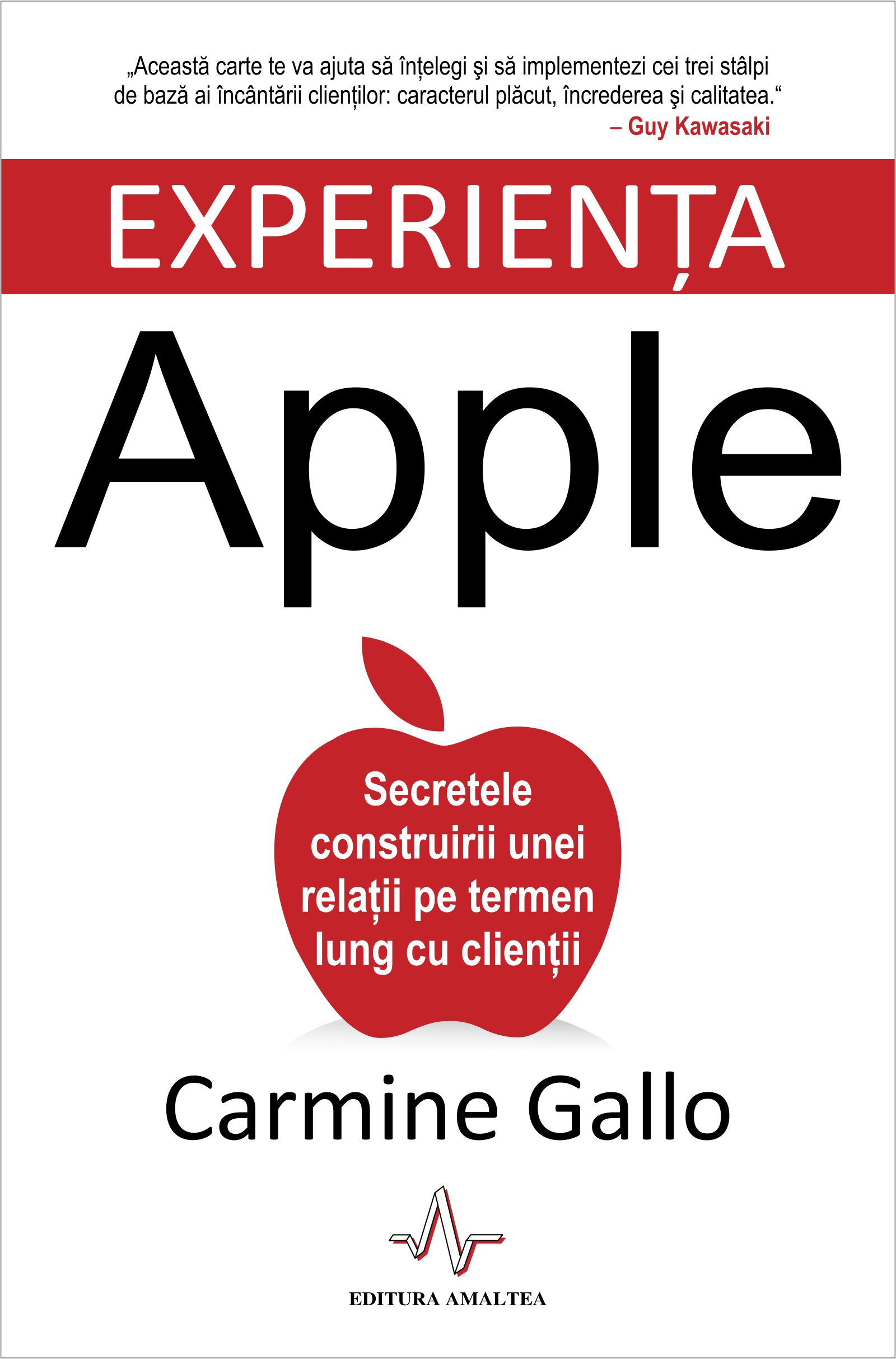 Experiența APPLE - Carmine Gallo
