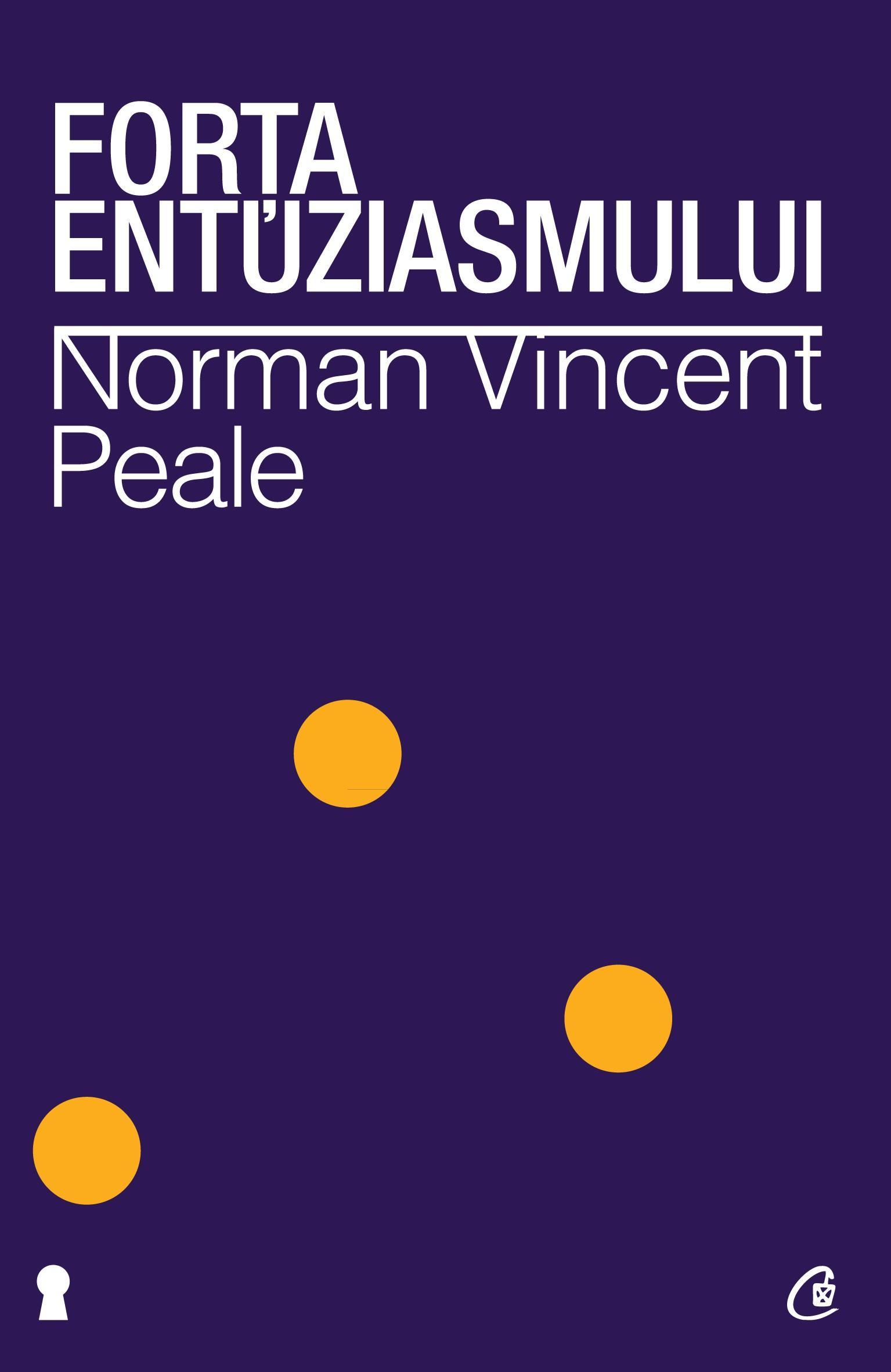 Forţa Entuziasmului. Ediţia A Ii-a Revizuită