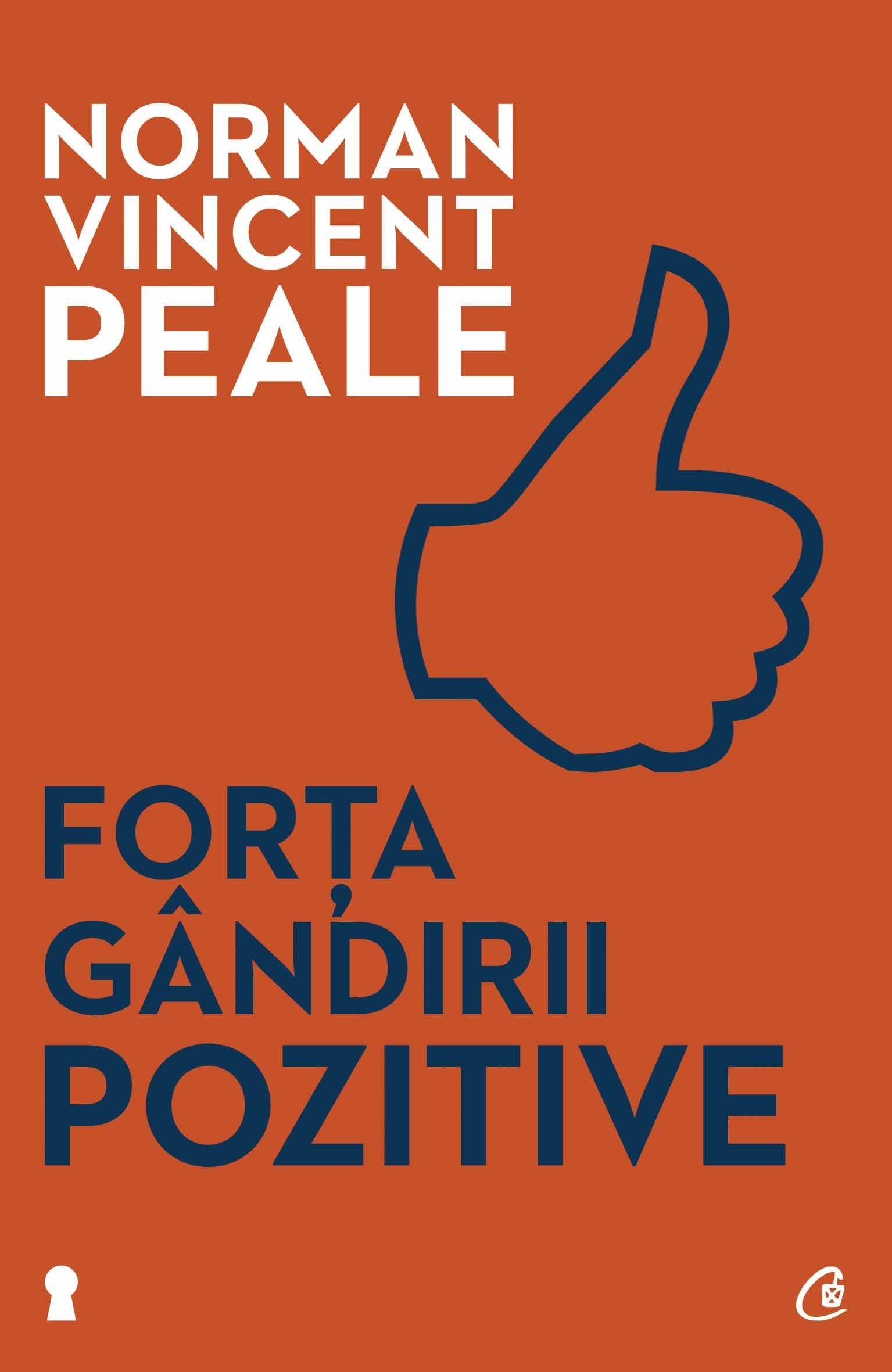 Forţa Gândirii Pozitive. Ediţia A Ii-a