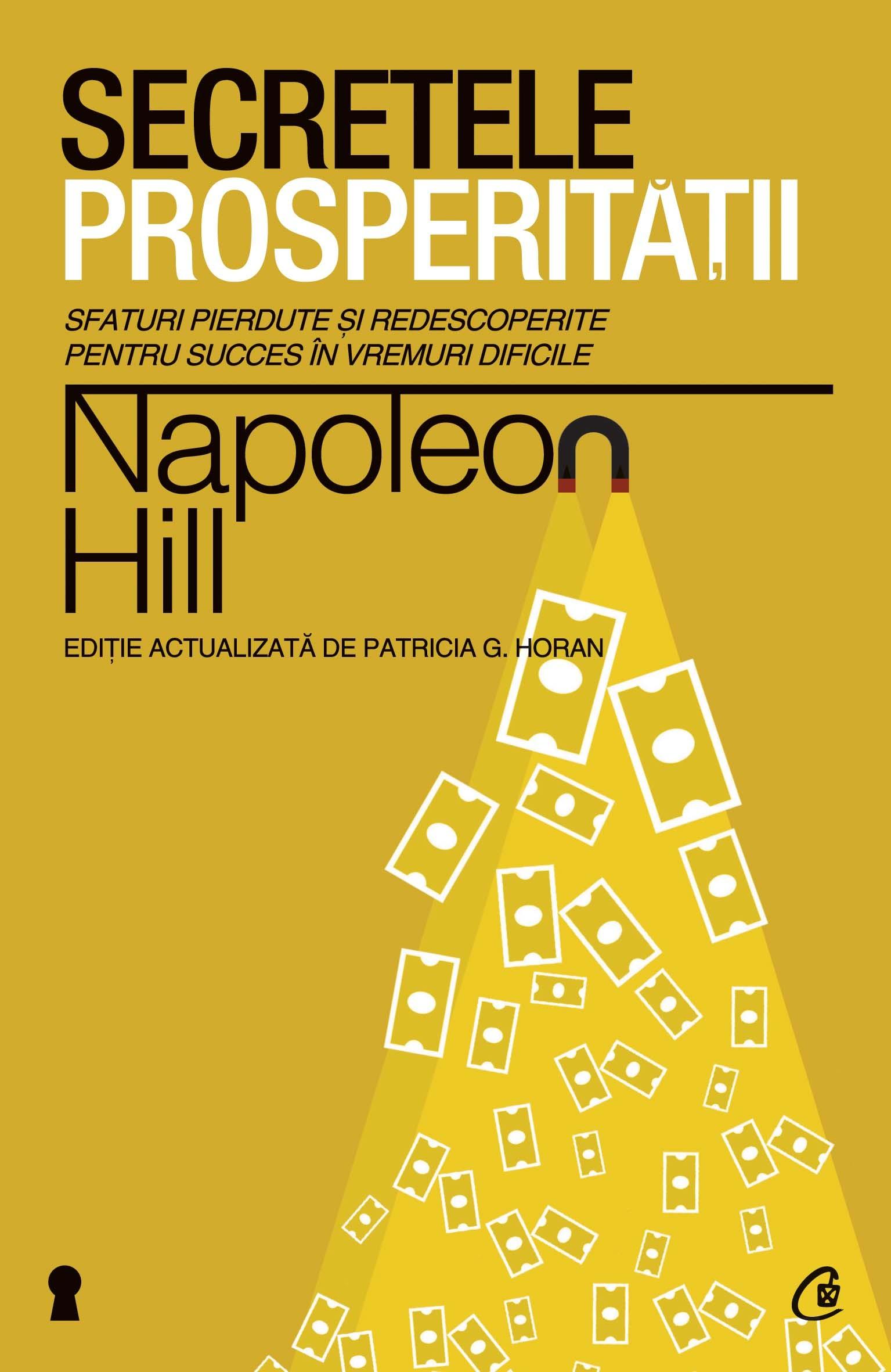 Secretele prosperităţii - Napoleon Hill