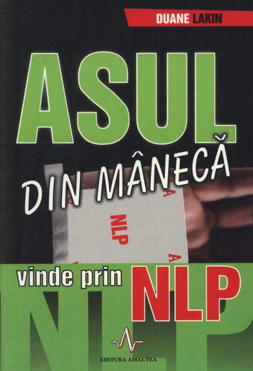 Asul din mânecă - vinde prin NLP - Duane Lakin