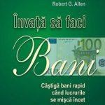 Învață să faci bani – Mark Victor Hansen, Robert G. Allen