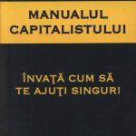 Manualul capitalistului. Învață cum să te ajuți singur ! – Rich Devos