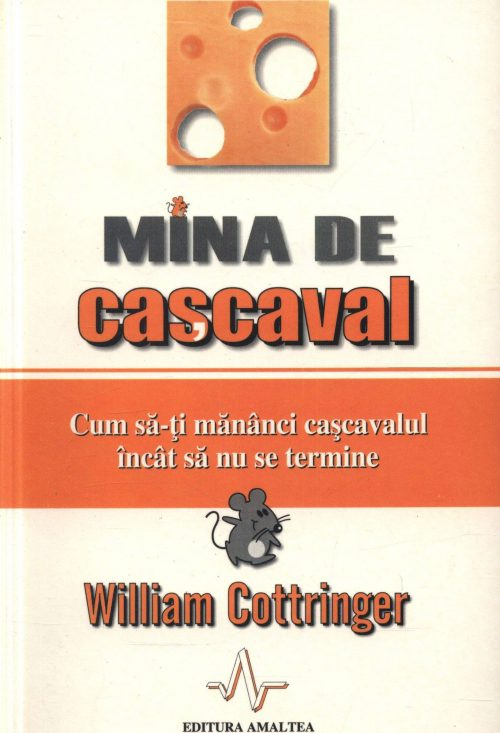 Mina de cașcaval - William Cottringer