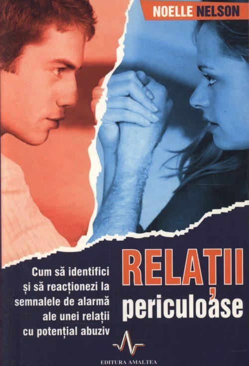 Relații periculoase - Noelle Nelson