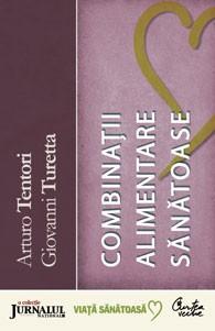 Dicţionar de combinaţii alimentare - Arturo Tentori, Giovanni Turetta