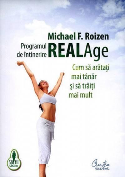 Programul de întinerire Real Age - Michael F. Roizen
