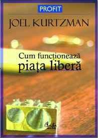 Cum funcţionează piaţa liberă - Joel Kurtzman