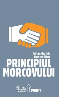 Principiul Morcovului - Adrian Gostick, Chester Elton