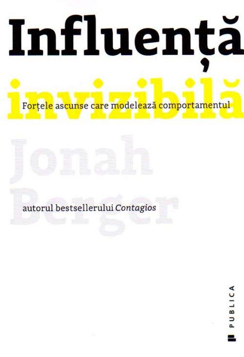 Influență invizibilă - Jonah Berger