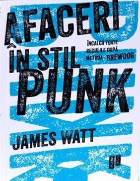 Afaceri în Stil Punk - James Watt