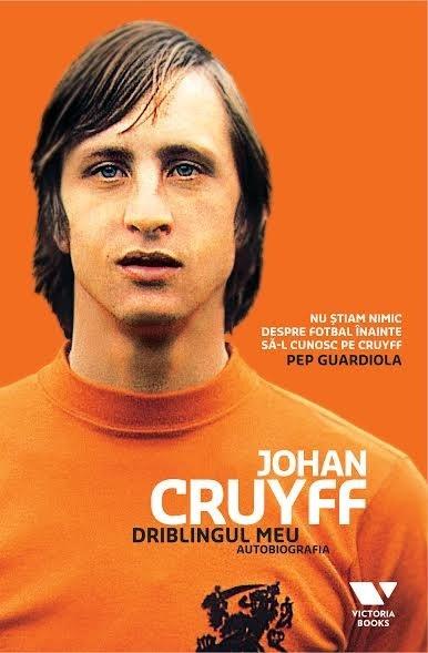 Driblingul meu - Jaap De Groot, Johan Cruyff