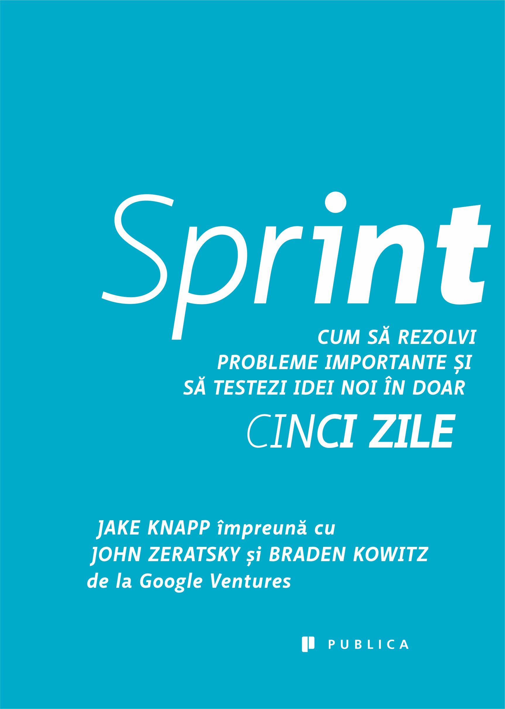 Sprint - Braden Kowitz  Jake Knapp  John Zeratsky