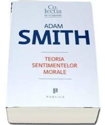 Teoria sentimentelor morale - Adam Smith